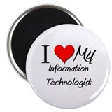 I Heart My Information Technologist 2.25&quot; Magnet (
