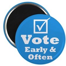 """Vote Early & Often 2.25"""" Magnet (10 pack)"""