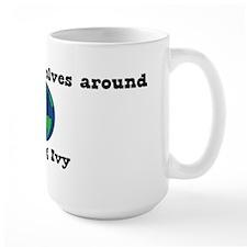 World Revolves Around Ivy Mug