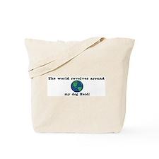 World Revolves Around Heidi Tote Bag