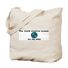 World Revolves Around Abby Tote Bag