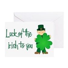 Luck of The Irish To You Greeting Card