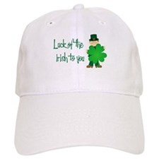 Luck of The Irish To You Baseball Cap