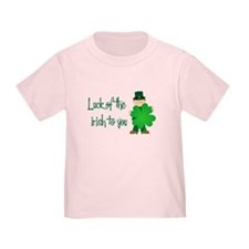 Luck of The Irish To You T