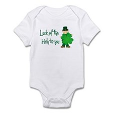 Luck of The Irish To You Infant Bodysuit