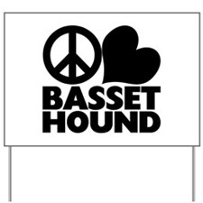 Peace Love Basset Hound Yard Sign