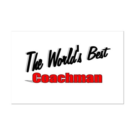 &quot;The World's Best Coachman&quot; Mini Poster Print