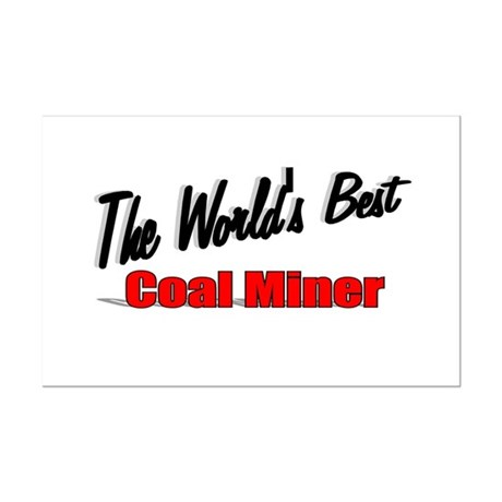 """The World's Best Coal Miner"" Mini Poster Print"