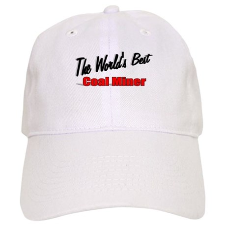 """The World's Best Coal Miner"" Cap"