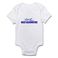 Trust Me I'm A Great Grandmot Infant Bodysuit