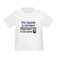 Best Firefighter In The World (Daddy) Toddl