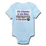 Best Firefighter In The World (Mommy) Infant Bodys