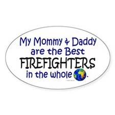 Best Firefighters In The World Oval Decal