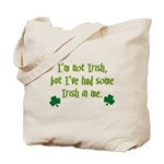 Irish In Me Tote Bag