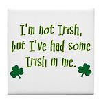 Irish In Me Tile Coaster