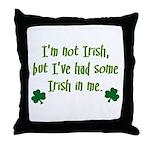 Irish In Me Throw Pillow