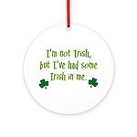 Irish In Me Ornament (Round)