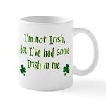Irish In Me Mug