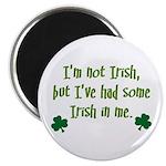 Irish In Me Magnet
