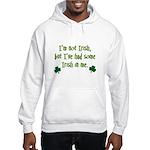 Irish In Me Hooded Sweatshirt