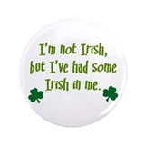 "Irish In Me 3.5"" Button (100 pack)"