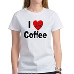 I Love Coffee (Front) Women's T-Shirt