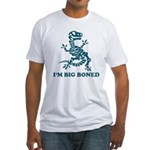 I'm Big Boned Fitted T-Shirt