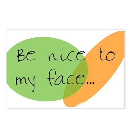 Be Nice to My Face Postcards (Package of 8)