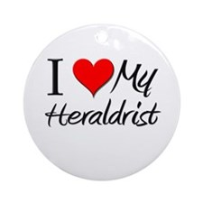 I Heart My Heraldrist Ornament (Round)