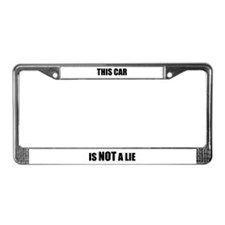 """This Car is NOT a Lie"" License Plate Frame"