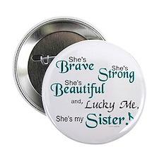 """Lucky Me 1 (Sister OC) 2.25"""" Button"""