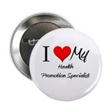 "I Heart My Health Promotion Specialist 2.25"" Butto"