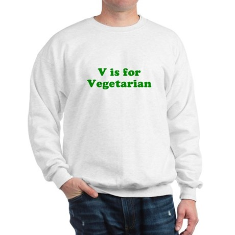 V is for Vegetarian Sweatshirt