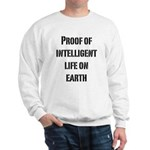 Intelligent Life Sweatshirt