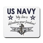 NAVY Son defending freedom Mousepad