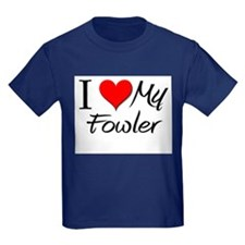 I Heart My Fowler T