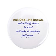 "Ask Dad 3.5"" Button (100 pack)"