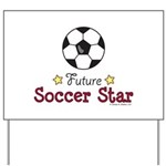 Future Soccer Star Soccer Yard Sign