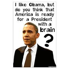 Obama the Prez w/ a Brain Large Poster