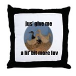 lucky duck wanting more love Throw Pillow