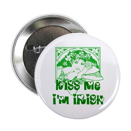 "Kiss Me Irish Girl 2.25"" Button"
