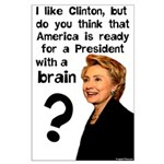 I Like Clinton's Brains Large Poster