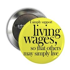 "Living Wages for all 2.25"" Button (10 pack)"