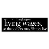 Living Wages for all Bumper Bumper Sticker