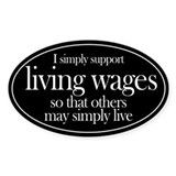 Living Wages for all Oval Decal