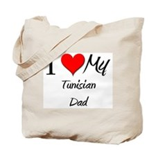 I Love My Tunisian Dad Tote Bag