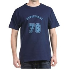 Officially 76 T-Shirt