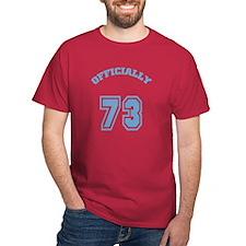 Officially 73 T-Shirt