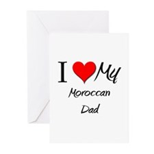 I Love My Moroccan Dad Greeting Cards (Pk of 10)