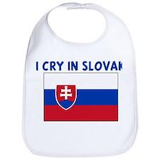 I CRY IN SLOVAK Bib
